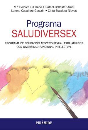 PROGRAMA SALUDIVERSEX. PROGRAMA DE EDUCACIÓN AFECTIVO-SEXUAL PARA ADULTOS CON DIVERSIDAD FUNCIONAL INTELECTUAL