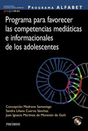 PROGRAMA ALFABET. PROGRAMA PARA FAVORECER LAS COMPETENCIAS MEDIÁTICAS E INFORMACIONALES DE LOS ADOLESCENTES