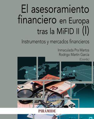 EL ASESORAMIENTO FINANCIERO EN EUROPA TRAS LA MIFID II (I)