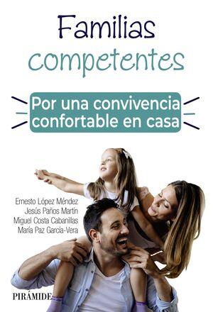 FAMILIAS COMPETENTES. POR UNA CONVIVENCIA CONFORTABLE EN CASA