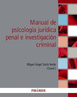 MANUAL DE PSICOLOGÍA JURÍDICA PENAL E INVESTIGACIÓN CRIMINAL