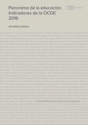 PANORAMA DE LA EDUCACIÓN. INDICADORES DE LA OCDE 2016