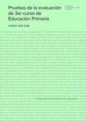 PRUEBAS DE LA EVALUACIÓN DE TERCER CURSO DE EDUCACIÓN PRIMARIA