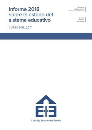 INFORME 2018 SOBRE EL ESTADO DEL SISTEMA EDUCATIVO. CURSO 2016-2017