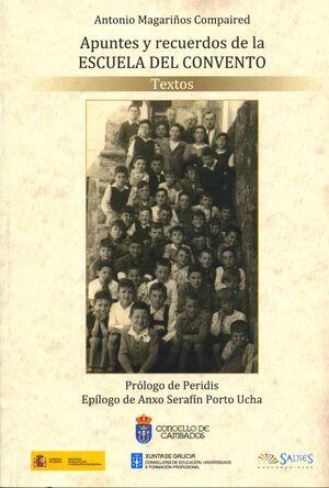 APUNTES Y RECUERDOS DE LA ESCUELA DEL CONVENTO (VOLUMEN I Y II)