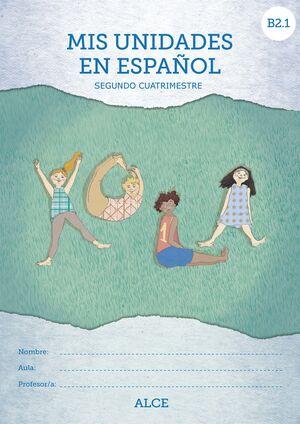 MIS UNIDADES DE ESPAÑOL. SEGUNDO CUATRIMESTRE. B2.1. ALCE
