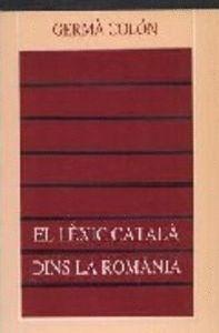 EL LÈXIC CATALÀ DINS LA ROMÀNIA