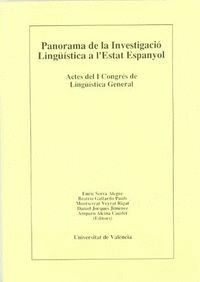 PANORAMA DE LA INVESTIGACIÓ LINGÜÍSTICA A L'ESTAT ESPANYOL (I): CONFERÈNCIES I «PANELES»