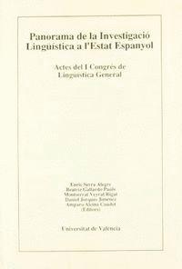 PANORAMA DE LA INVESTIGACIÓ LINGÜÍSTICA A L'ESTAT ESPANYOL (II): COMUNICACIONS. GRAMÀTICA I LINGÜÍST