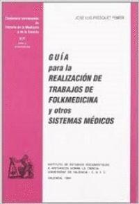 GUÍA PARA LA REALIZACIÓN DE TRABAJOS DE FOLKMEDICINA Y OTROS SISTEMAS MÉDICOS