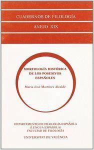 MORFOLOGÍA HISTÓRICA DE LOS POSESIVOS ESPAÑOLES