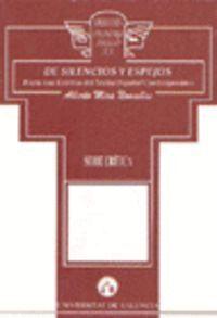 DE SILENCIOS Y ESPEJOS. HACIA UNA ESTÉTICA DEL TEATRO ESPAÑOL CONTEMPORÁNEO