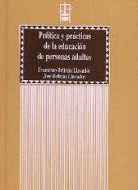 POLÍTICA Y PRÁCTICAS DE LA EDUCACIÓN DE PERSONAS ADULTAS