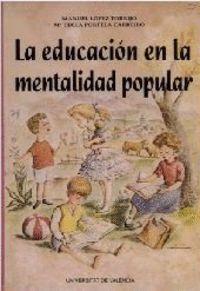 LA EDUCACIÓN EN LA MENTALIDAD POPULAR