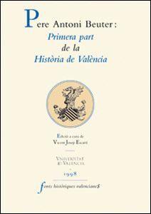 PRIMERA PART DE LA HISTÒRIA DE VALÈNCIA