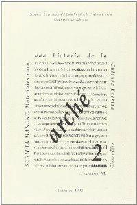 SCRIPTA MANENT. MATERIALES PARA UNA HISTORIA DE LA CULTURA ESCRITA