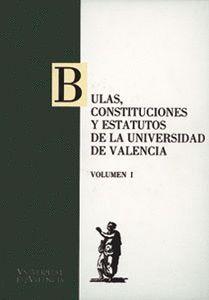 BULAS, CONSTITUCIONES Y ESTATUTOS DE LA UNIVERSIDAD DE VALENCIA (2 VOLS.)