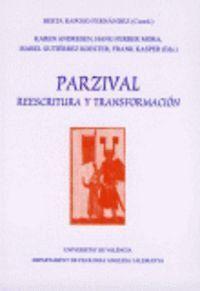 PARZIVAL. REESCRITURA Y TRANSFORMACIÓN