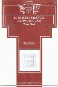 EL TEATRE A VALÈNCIA ENTRE 1963 I 1970
