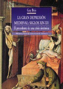 LA GRAN DEPRESIÓN MEDIEVAL: SIGLOS XIV-XV
