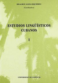 ESTUDIOS LINGÜÍSTICOS CUBANOS I