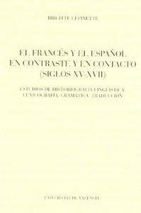 EL FRANCÉS Y EL ESPAÑOL EN CONTACTO Y EN CONTRASTE (SIGLOS XV-XVII)