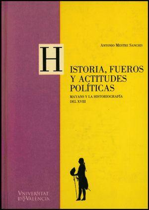 HISTORIA, FUEROS Y ACTITUDES POLÍTICAS