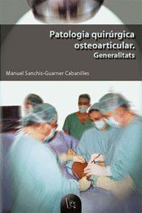 PATOLOGIA QUIRÚRGICA OSTEOARTICULAR