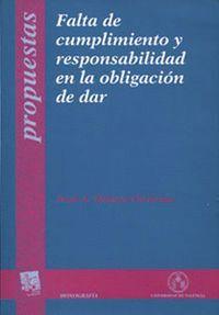 FALTA DE CUMPLIMIENTO Y RESPONSABILIDAD EN LA OBLIGACIÓN DE DAR