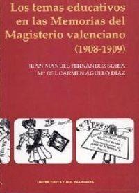 LOS TEMAS EDUCATIVOS EN LAS MEMORIAS DEL MAGISTERIO VALENCIANO (1908-1909)