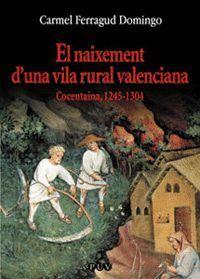 EL NAIXEMENT D'UNA VILA RURAL VALENCIANA