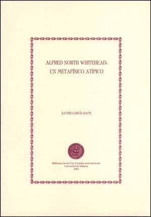 ALFRED NORTH WHITEHEAD: UN METAFÍSICO ATÍPICO