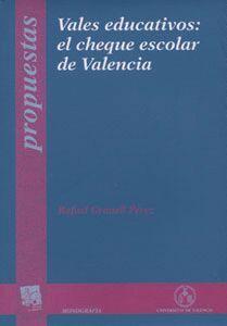 VALES EDUCATIVOS: EL CHEQUE ESCOLAR DE VALENCIA