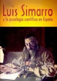 LUIS SIMARRO Y LA PSICOLOGÍA CIENTÍFICA EN ESPAÑA