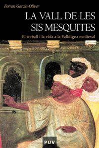 LA VALL DE LES SIS MESQUITES (2A ED.)