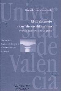 GLOBALITZACIÓ I XOC DE CIVILITZACIONS