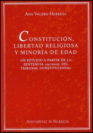 CONSTITUCIÓN, LIBERTAD RELIGIOSA Y MINORÍA DE EDAD