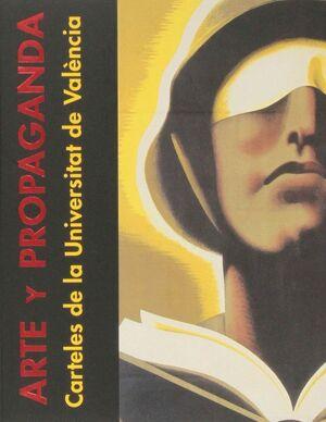 ARTE Y PROPAGANDA CARTELES DE LA UNIVERSITAT DE VALÈNCIA