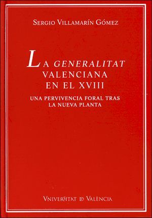 LA GENERALITAT VALENCIANA EN EL XVIII