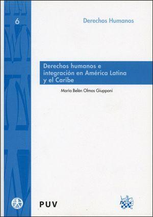 DERECHOS HUMANOS E INTEGRACIÓN EN AMÉRICA LATINA Y EL CARIBE