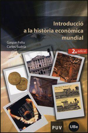 INTRODUCCIÓ A LA HISTÒRIA ECONÒMICA MUNDIAL (2A ED.)