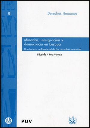 MINORÍAS, INMIGRACIÓN Y DEMOCRACIA EN EUROPA