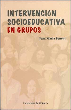 INTERVENCIÓN SOCIOEDUCATIVA EN GRUPOS
