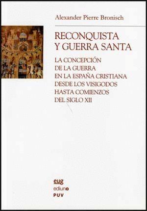 RECONQUISTA Y GUERRA SANTA