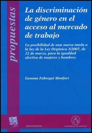 LA DISCRIMINACIÓN DE GÉNERO EN EL ACCESO AL MERCADO DE TRABAJO