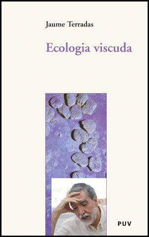 ECOLOGIA VISCUDA