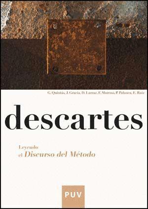 DESCARTES. LEYENDO EL DISCURSO DEL MÉTODO.