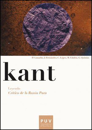 KANT. LEYENDO CRÍTICA DE LA RAZÓN PURA