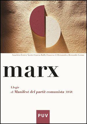 MARX. LLEGIR EL MANIFEST DEL PARTIT COMUNISTA (1848)