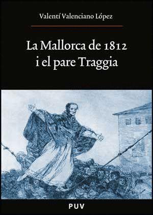 LA MALLORCA DE 1812 I EL PARE TRAGGIA